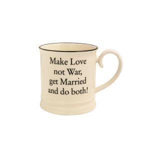 Quips & Quotes Tankard Mug - Make Love Not War