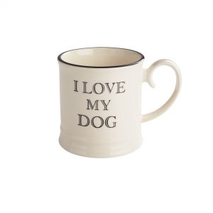 Quips & Quotes Tankard Mug - I Love My Dog