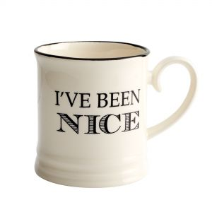 Quips & Quotes Tankard Mug - I've Been Nice